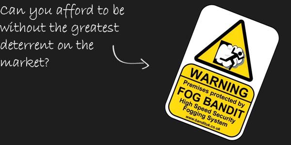 Fog Bandit